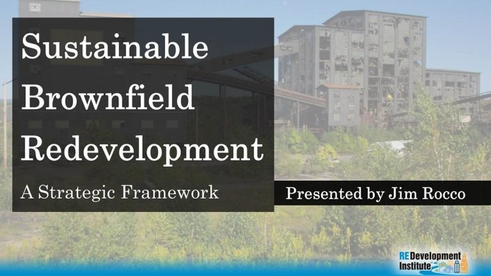 A Strategic Framework for Sustainable Brownfield Redevelopment