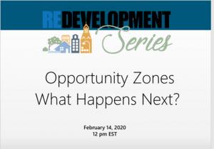 Redevelopment Series: Opportunity Zones--What Happens Next?